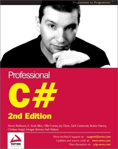 Professional C# (2nd Edition): Robinson, Simon; Harvey,