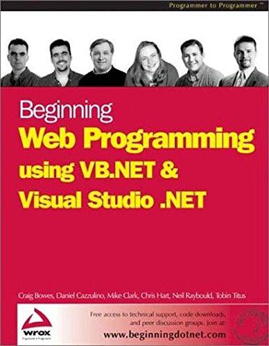 9781861007360: Beginning Web Programming using VB.NET and Visual Studio