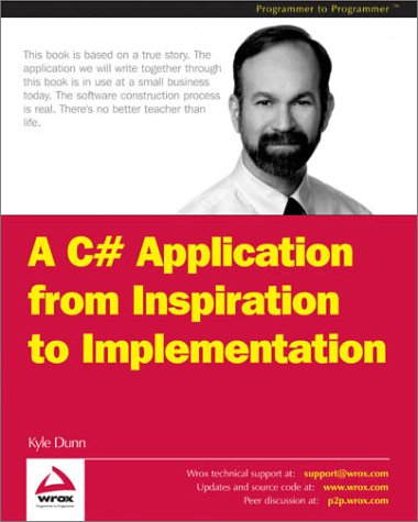 9781861007544: C# Application from Inspiration to Implementation