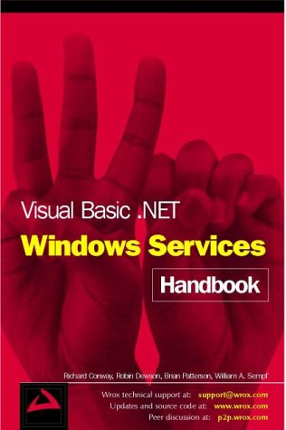 9781861007728: Visual Basic.Net Windows Services Handb (Programmer to programmer)