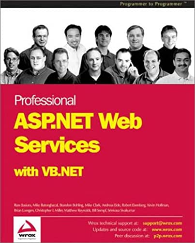Professional ASP.NET Web Services with VB.NET: Andreas Eide, Christopher