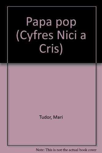 9781861011039: Papa pop (Cyfres Nici a Cris)