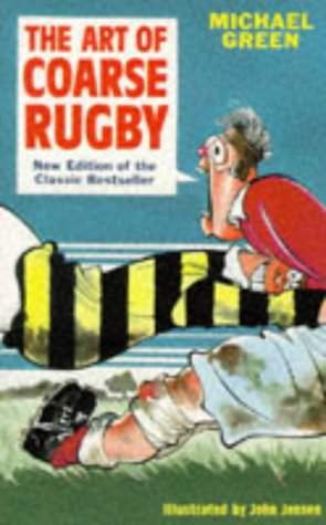 9781861050014: The Art of Coarse Rugby