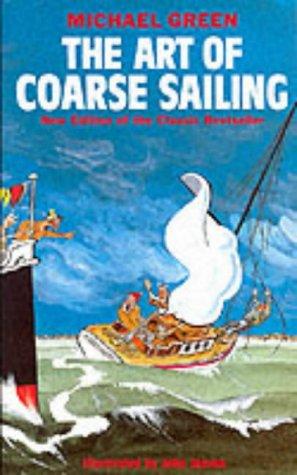 9781861050021: The Art of Coarse Sailing