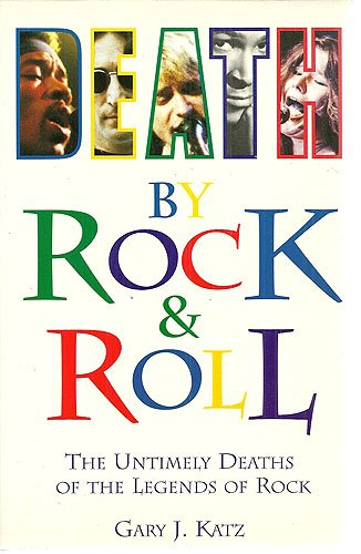 9781861050090: Death by Rock and Roll: Untimely Deaths of the Legends of Rock