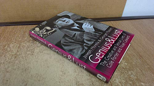 9781861050144: GENIUS AND LUST THE CREATIVE AND: Creative and Sexual Lives of Cole Porter and Noel Coward