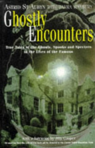 9781861050458: Ghostly Encounters: True Tales of the Ghouls, Spooks, & Spectres in the Lives of the Famous