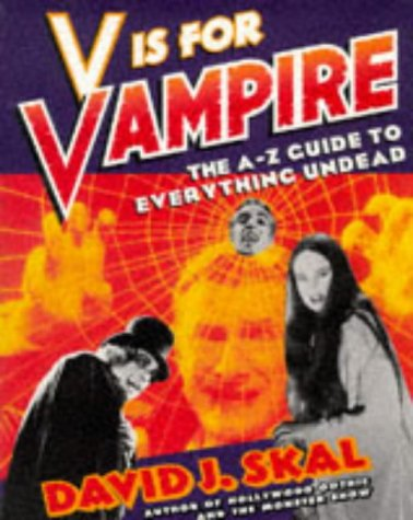 9781861050557: V is for Vampire: A-Z Guide to Everything Undead