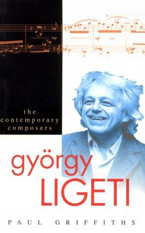 9781861050588: Gyorgy Ligeti: Contemporary Composer (Contemporary Composers)