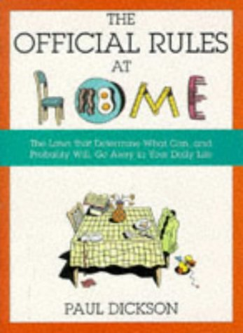 The Official Rules at Home (1861050801) by Paul Dickson