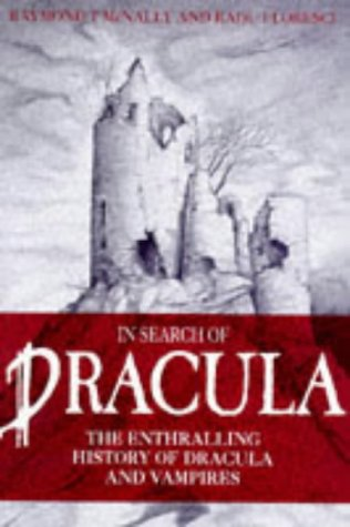In Search of Dracula: History of Dracula and Vampires (1861050860) by McNally, Raymond T.; Florescu, Radu