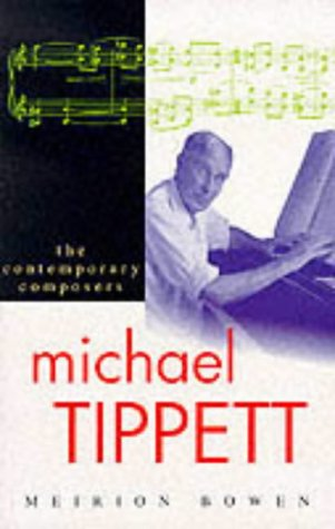 9781861050991: Michael Tippett (Contemporary Composers)