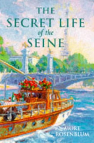 9781861051004: The Secret Life of the Seine