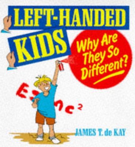Left-handed Kids: de Kay, James