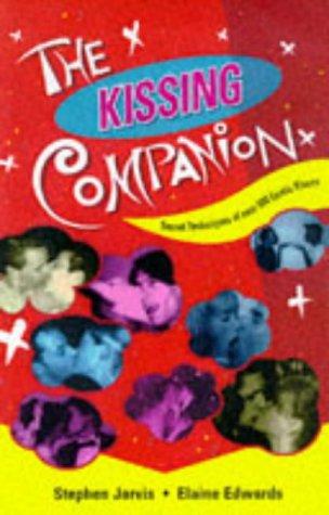9781861051356: The Kissing Companion: Secret Technique of over 500 Exotic Kisses