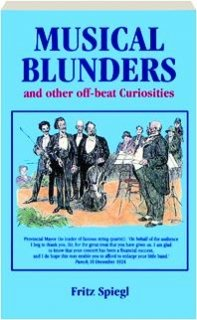 9781861051417: Fritz Spiegl's Book of Musical Blunders and Other Musical Curiosities