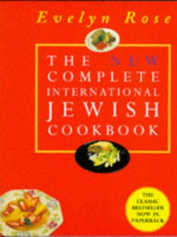 9781861051431: Evelyn Rose's New Complete International Jewish Cookbook