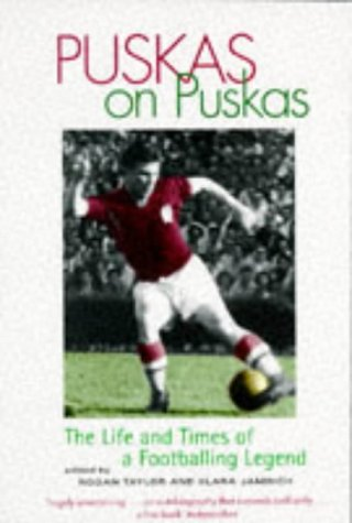 9781861051561: Puskas on Puskas : The Life and Times of a Footballing Legend