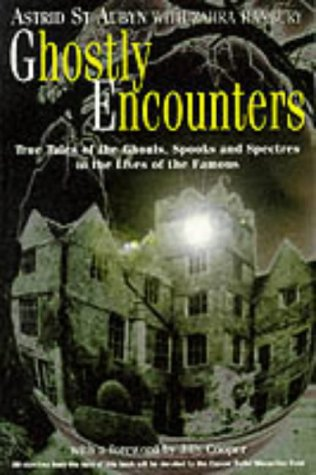 9781861052148: Ghostly Encounters: True Tales of the Ghouls, Spooks and Spectres in the Lives of the Famous