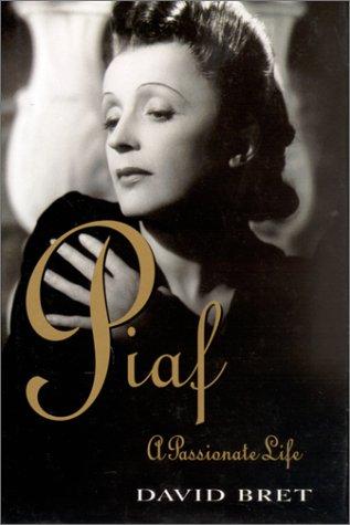 9781861052186: Piaf: A Passionate Life