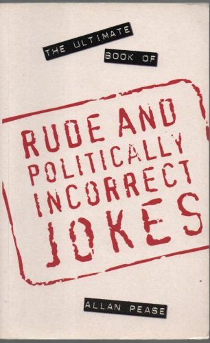 9781861052261: The Ultimate Book of Rude and Politically Incorrect Jokes