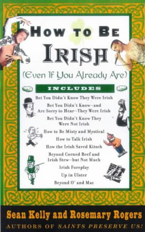 9781861053138: How to be Irish (Even If You Already Are)