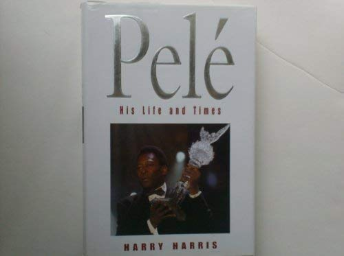 9781861053183: Pele: His Life and Times