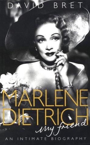 Marlene Dietrich, My Friend: Bret, David
