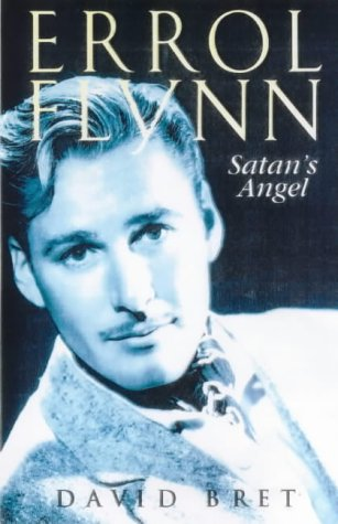 Errol Flynn, Satan's Angel: David Bret