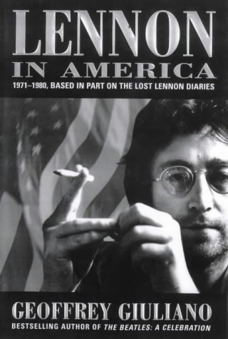 9781861053725: Lennon in America: 1971-1980 - Based in Part on the Lost Lennon Diaries