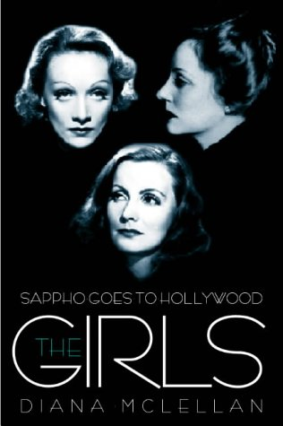 The Girls: Sappho Goes to Hollywood: McLellan, Diana