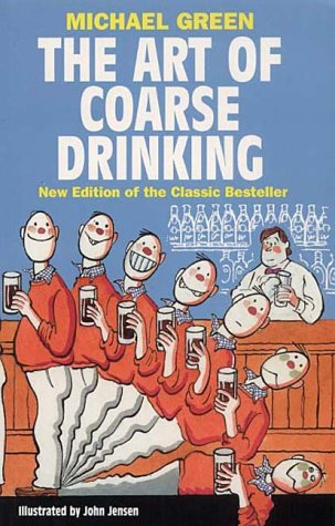 9781861053916: The Art of Coarse Drinking