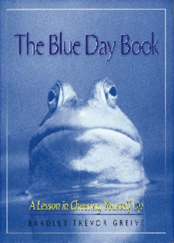 9781861053954: The Blue Day Book: A Lesson in Cheering Yourself Up
