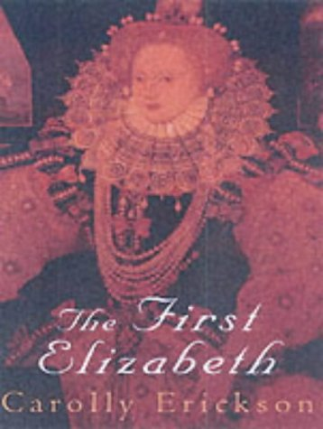 a critique of the first elizabeth by carolly erickson Elizabeth bennet has appeared in the following books: pride and prejudice, pride and prejudice and zombies (pride and prejudice and zombies, #1), death c.
