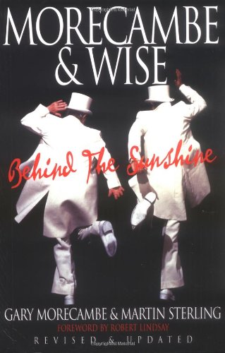 9781861054623: Morecambe and Wise: Behind the Sunshine