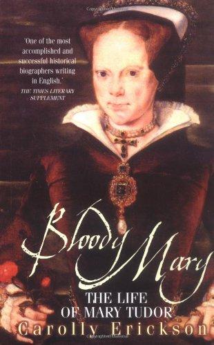 9781861054722: Bloody Mary: Life of Mary Tudor