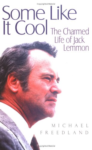 9781861055101: Some Like It Cool: The Charmed Life of Jack Lemmon