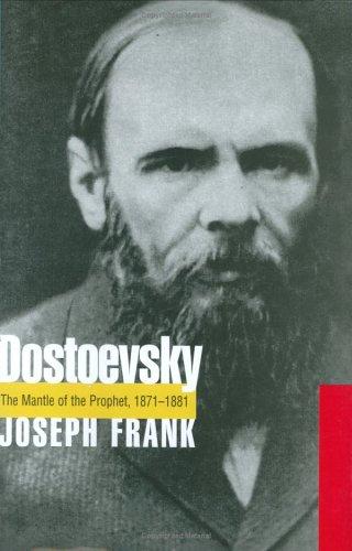 9781861055149: Dostoevsky: Mantle of the Prophet 1871-1881 v. 5