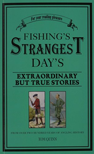 9781861055354: Fishing's Strangest Days: Extraordinary But True Stories From Over Two Hundred Years of Angling History