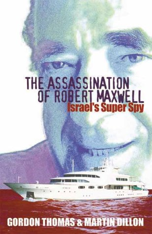 9781861055583: The Assassination of Robert Maxwell: Israel's Superspy