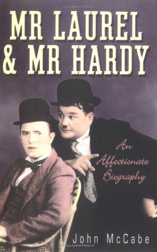 9781861056061: Mr. Laurel and Mr. Hardy: An Affectionate Biography