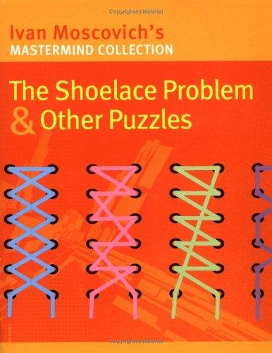 9781861056269: SHOELACE PROBLEM OTHER PUZZLES (Mastermind)