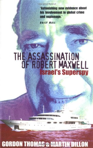 9781861056429: The Assassination of Robert Maxwell: Israel's Superspy