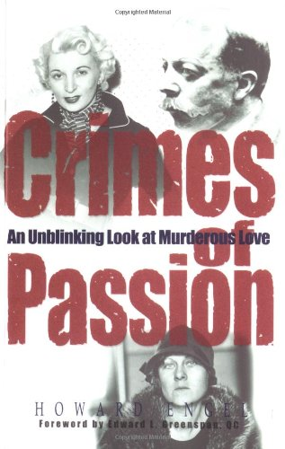 Crimes of Passion: An Unblinking Look at Murderous Love