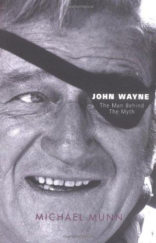 9781861057228: John Wayne: The Man behind the Myth