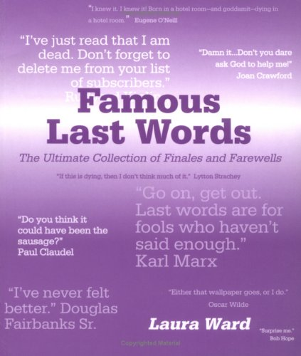 9781861057235: Famous Last Words
