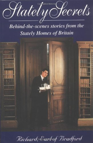 9781861057259: Stately Secrets: Behind the scenes stories from the Stately Homes of Britain