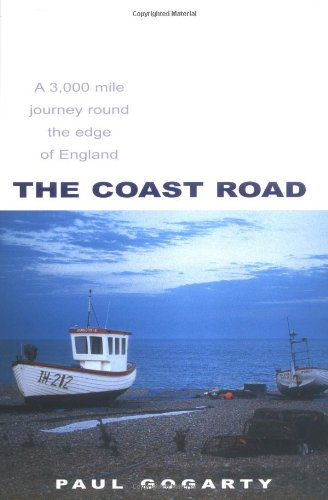 9781861057266: The Coast Road: A 3,000 Mile Journey Round The Edge Of England