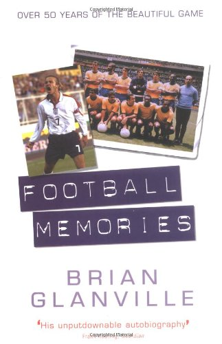 9781861057884: Football Memories: Over 50 Years of the Beautiful Game