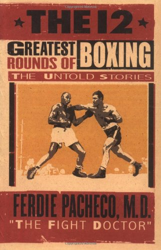 9781861058058: The 12 greatest rounds of boxing: the untold stories